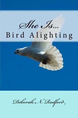 She Is.Bird Alighting (Volume 1) pdf