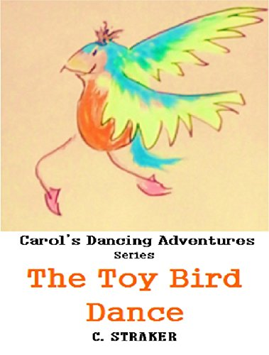 The Toy Bird Dance (CAROL