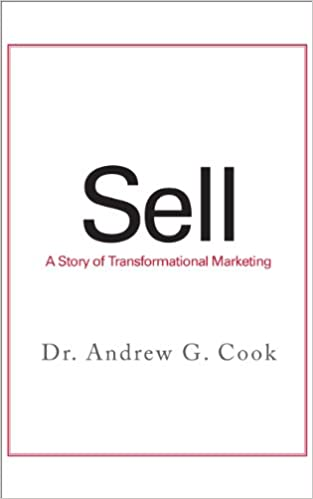 Sell: A Story of Transformational Marketing