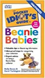 Pocket Idiot's Guide to Beanie Babies, Holly Stowe, 0028630785