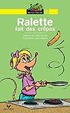 Ralette fait des crêpes