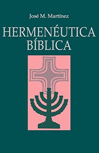 Libro : Hermeneutica Biblica  - Jose Martinez