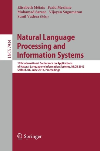 Natural Language Processing and Information Systems: 18th International Conference on Applications of Natural Language to Information Systems, NLDB ... (Lecture Notes in Computer Science)