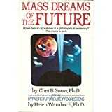 Mass Dreams of the Future