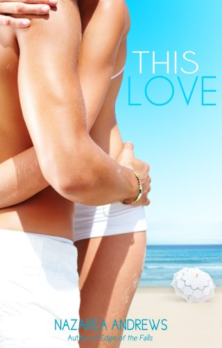 This Love (University of Branton Book 1)