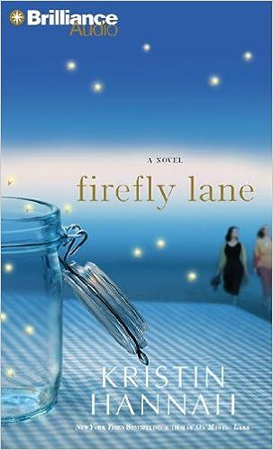Firefly Lane: A Novel: Kristin Hannah, Susan Ericksen