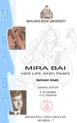 Mira Bai : Her Life And Times