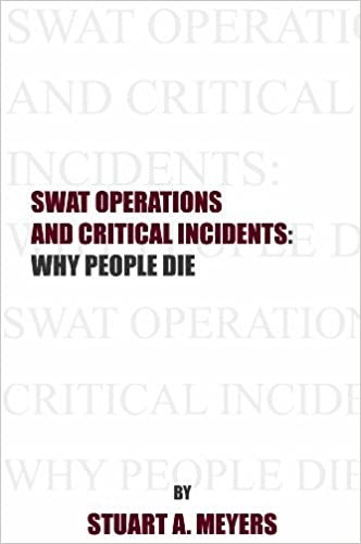 Swat Operations and Critical Incidents: Why People Die
