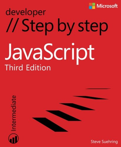 JavaScript Step by Step (3rd Edition) (Step by Step Developer)