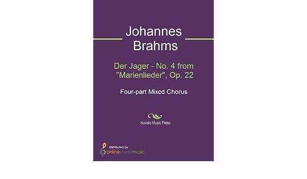 Der Jager - No. 4 from Marienlieder, Op. 22