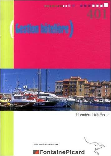 Lire en ligne Gestion hôtelière 1e hôtellerie pdf ebook