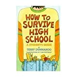 How to Survive High School, Terry Dunnahoo, 0531157059
