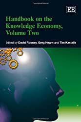 Handbook on the Knowledge Economy, Volume Two (Research Handbooks on Business and Management series) (Research Handbooks in Business and Management Series)