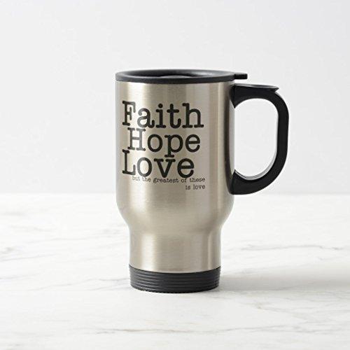 Zazzle Faith Hope Love Travel Mug, Stainless Steel Travel/Commuter Mug 15 oz by Zazzle