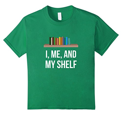 Kids Librarian Outfit I, Me, And, My Shelf T-Shirt 10 Kelly (Librarian Outfits)