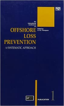 Book International Conference on Offshore Loss Prevention: 4th: A Systematic Approach (British Hydromechanics Research Group (REP))