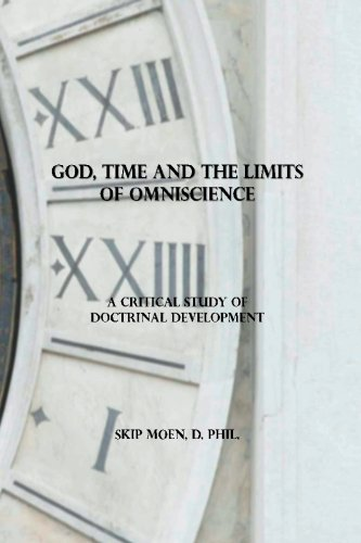 God, Time and the Limits of Omniscience: A Critical Study of Doctrinal Development