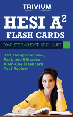 HESI A2 Flash Cards: Complete Flash Card Study Guide