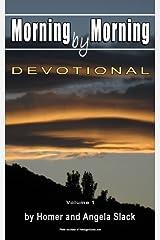 Morning by Morning: Devotional (Volume 1) Paperback
