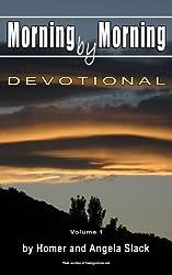 Morning by Morning: Devotional (Volume 1)