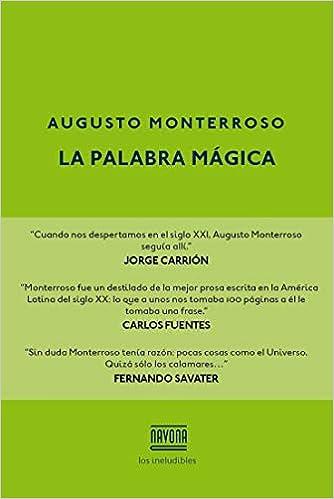 La palabra mágica (Los ineludibles): Amazon.es: Monterroso, Augusto: Libros
