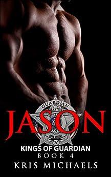 Jason (Kings of Guardian Book 4) by [Michaels, Kris]
