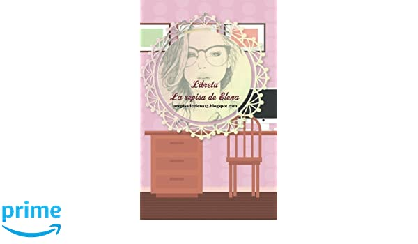 Libreta La Repisa de Elena (Agenda para blogueros) (Volume ...