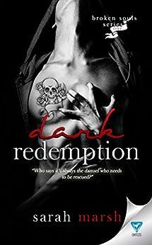 Dark Redemption (Broken Souls Book 1) by [Marsh, Sarah]