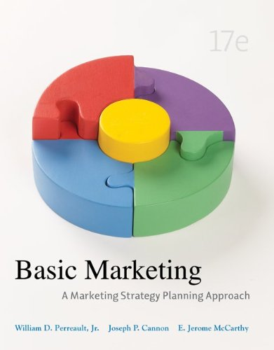 Basic Marketing: A Marketing Strategy Planning Approach, 17th Edition
