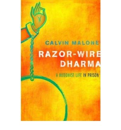Razor-Wire Dharma: A Buddhist Life in Prison -- Advance Reading Copy (ARC) ()