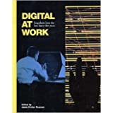 Digital at Work: Snapshots of the 1st 35 Years