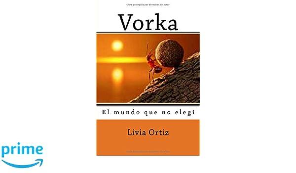 Amazon.com: Vorka: El mundo que no elegí (Spanish Edition ...