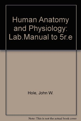 Human Anatomy and Physiology: Lab.Manual to 5r.e