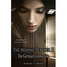 The German Connection (The Missing Teacher Book 2)