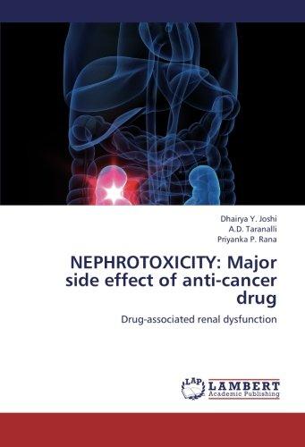 Download NEPHROTOXICITY: Major side effect of anti-cancer drug: Drug-associated renal dysfunction PDF