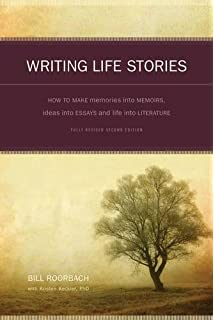 com writing the memoir from truth to art second edit writing life stories how to make memories into memoirs ideas into essays and life