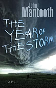 The Year of the Storm by [Mantooth, John]