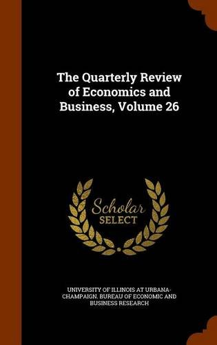 Download The Quarterly Review of Economics and Business, Volume 26 pdf