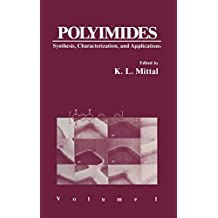 Polyimides: Synthesis, Characterization, and Applications. Volume 1