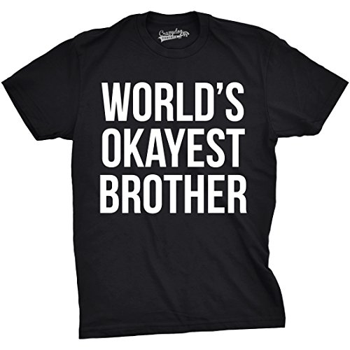 (Mens Worlds Okayest Brother Shirt Funny T Shirts Big Brother Sister Gift Idea (Black) - XL)