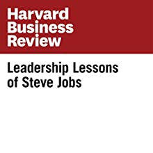 Leadership Lessons of Steve Jobs Other Auteur(s) : Walter Isaacson Narrateur(s) : Todd Mundt