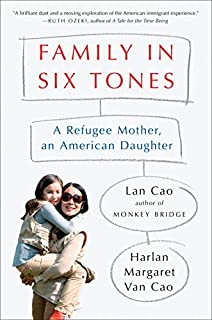 Book Cover: Family in Six Tones: A Refugee Mother, an American Daughter
