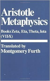 Book Metaphysics: (Bks. 7?10) (Hackett Classics) (Bks. 6-10) 2nd edition by Aristotle (1985)