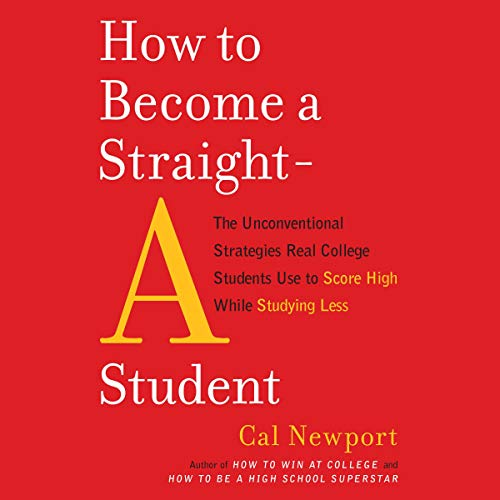 Pdf Self-Help How to Become a Straight-A Student: The Unconventional Strategies Real College Students Use to Score High While Studying Less