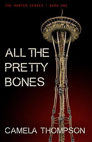 All the Pretty Bones (The Hunted Book 1) cover
