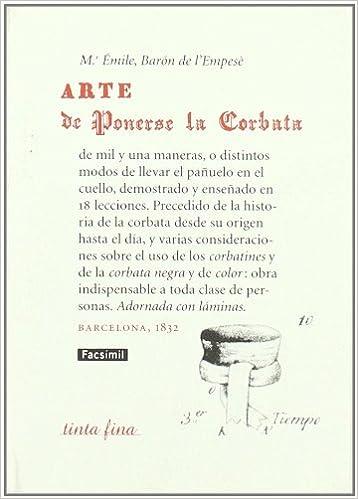 Arte de ponerse la corbata: Amazon.es: Émile Marc de Saint Hilaire ...