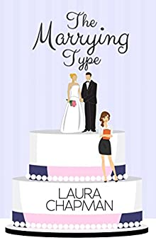 The Marrying Type by [Chapman, Laura]