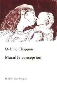 Maculée conception par Mélanie Chappuis