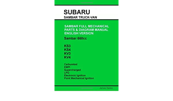 subaru sambar english parts diagram manual james danko rh amazon ca Subaru Brat Subaru Sambar Truck