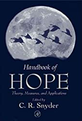 [ [ [ Handbook of Hope: Theory, Measures & Applications [ HANDBOOK OF HOPE: THEORY, MEASURES & APPLICATIONS BY Snyder, C Richard ( Author ) May-08-2000[ HANDBOOK OF HOPE: THEORY, MEASURES & APPLICATIONS [ HANDBOOK OF HOPE: THEORY, MEASURES & APPLICATIONS BY SNYDER, C RICHARD ( AUTHOR ) MAY-08-2000 ] By Snyder, C Richard ( Author )May-08-2000 Hardcover
